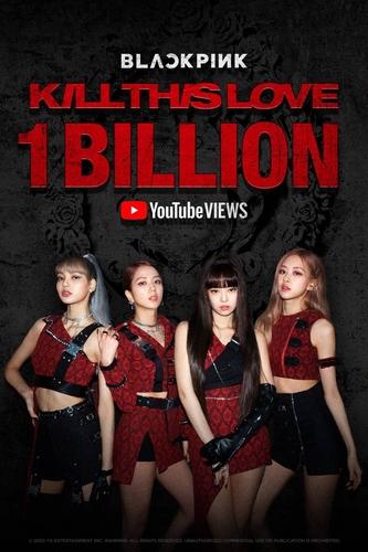 BLACKPINK《Kill This Love》MV播放量破10億次紀念海報 YG娛樂供圖(圖片嚴禁轉載複製)