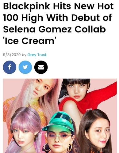 資料圖片:南韓人氣女團BLACKPINK聯手美國歌手賽琳娜·戈麥斯發佈的新歌《Ice Cream》躋身百強單曲榜(HOT 100)第13。下列中間為賽琳娜·戈麥斯。 韓聯社/美國公告牌官網截圖(圖片嚴禁轉載複製)