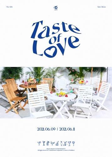 TWICE迷你十輯《Taste of Love》海報 JYP娛樂供圖(圖片嚴禁轉載複製)